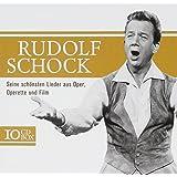 Rudolf Schock - Seine schönsten Lieder aus Oper, Operetten und Film