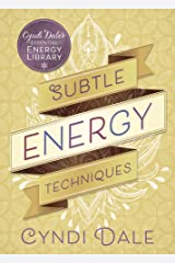 Subtle Energy Techniques (Cyndi Dale's Essential Energy Library Book 1) (English Edition) eBook Kindle