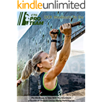 Conquer The Gauntlet Pro Team OCR Workouts to Go:: 75+ Workouts to Take with you Anywhere to Maximize Obstacle Course…