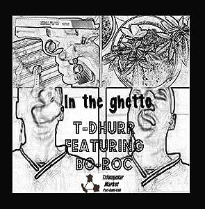 In the Ghetto (Trayvon Martin Tribute) [feat. Bo-Roc]