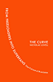 The Curve: From Freeloaders into Superfans: The Future of Business