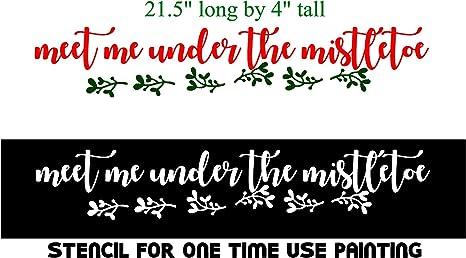 Meet me under the mistletoe Vinyl Decal