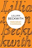 Lillian Beckwith's Hebridean Cookbook