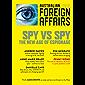 Spy vs Spy: The New Age of Espionage: Australia Foreign Affairs 9