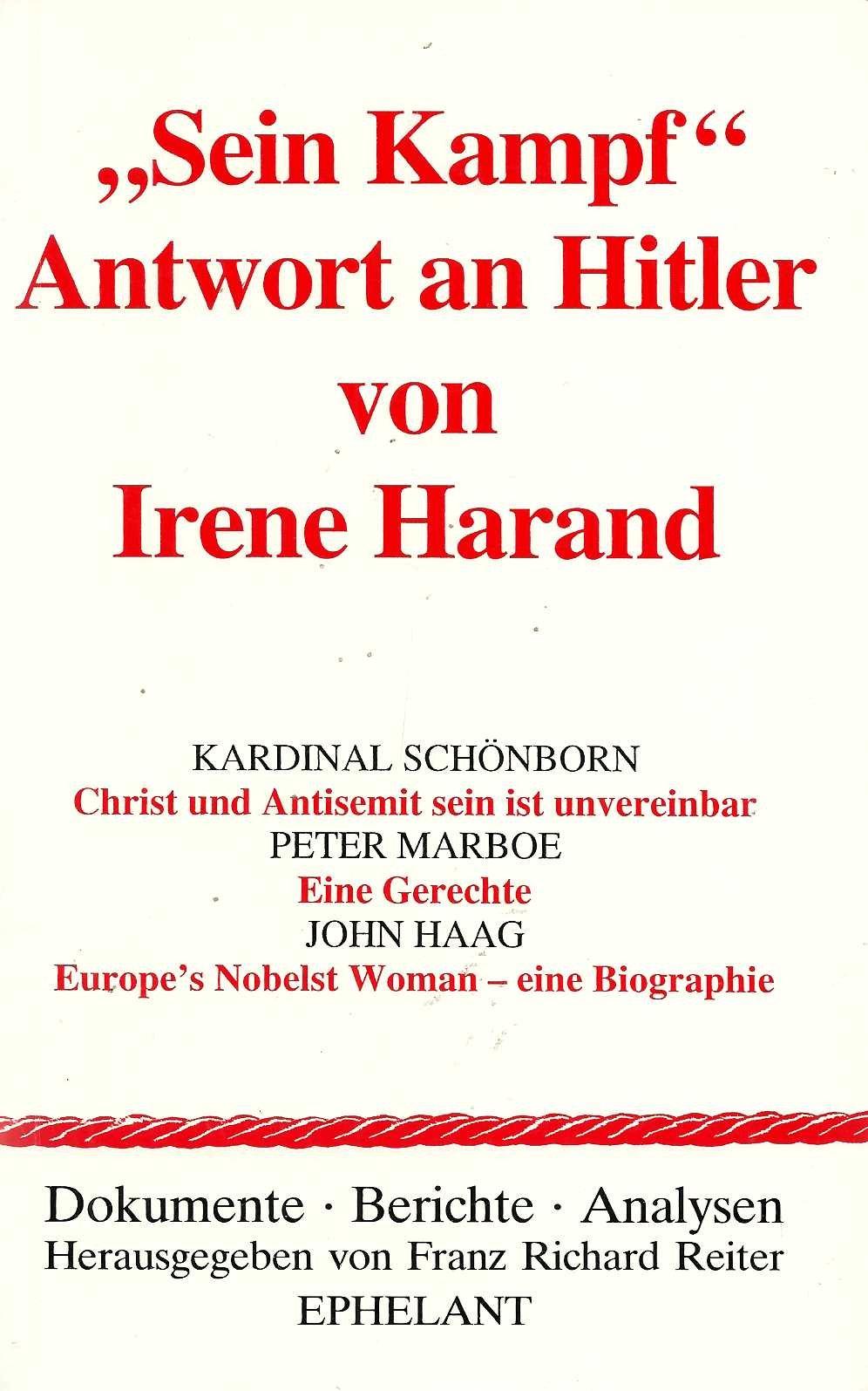 Sein Kampf - Antwort an Hitler (Dokumente - Berichte - Analysen) Taschenbuch – 1. Februar 2005 Franz R Reiter Irene Harand Christoph Schönborn Peter Marboe