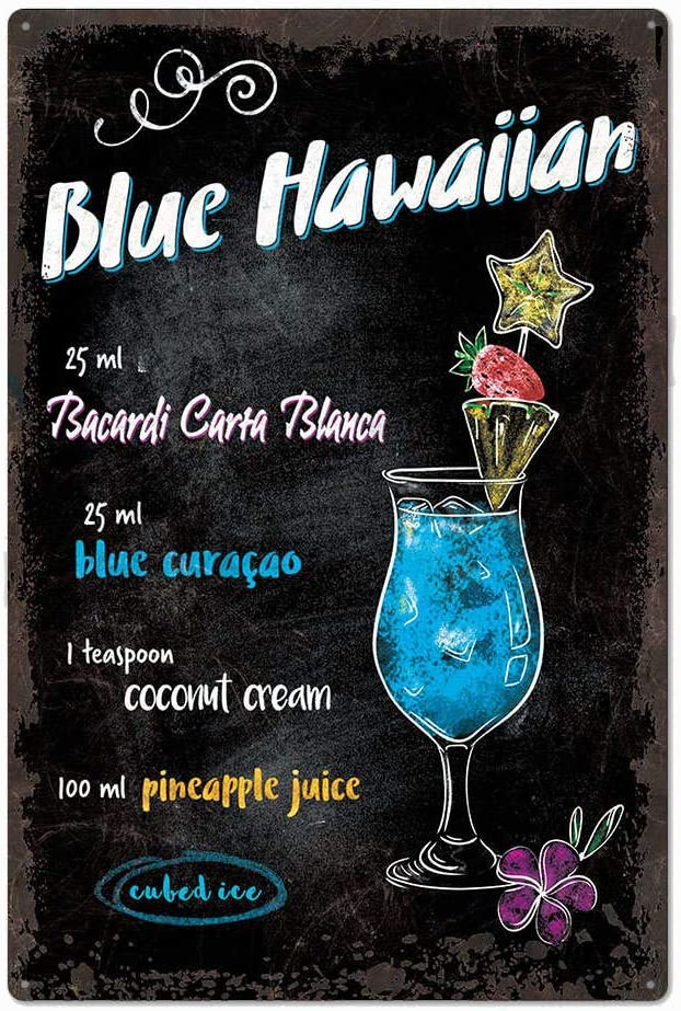 Amazon Com Original Design Blue Hawaiian Cocktail Recipe Tin Metal Wall Art Poster Thick Tinplate Wall Decoration Signs For Man Cave Bar Blue Hawaiian 8x12 Inches 20x30 Cm Home Kitchen