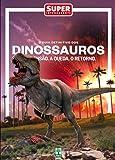 Dinossauros - Série Grandes Mistérios