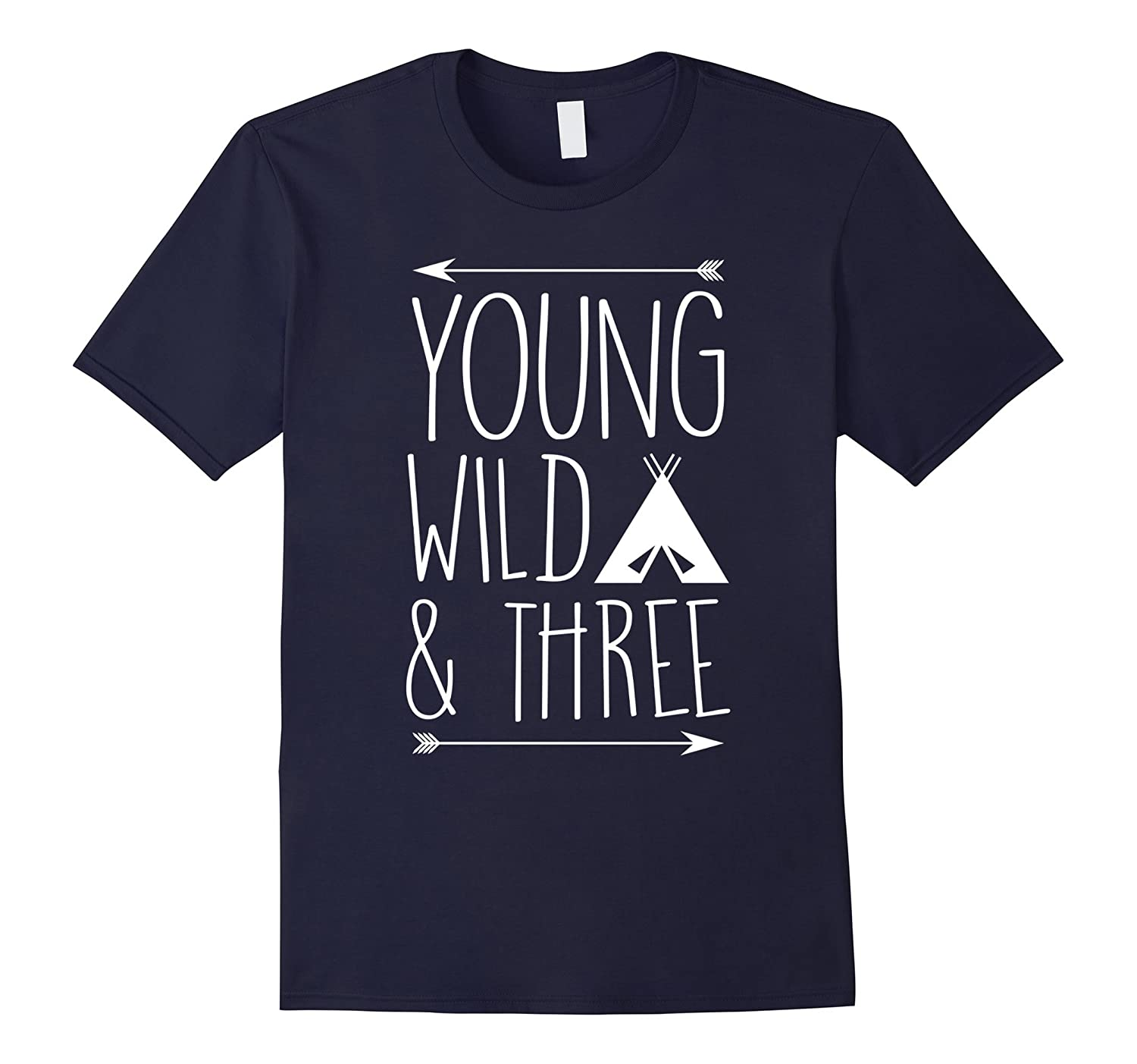 Young Wild and Three Gift T-Shirt-TH