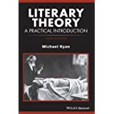 Literary Theory: A Practical Introduction, 3rd Edition (How to Study Literature)