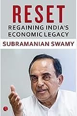 RESET: Regaining India's Economic Legacy Kindle Edition