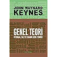 Genel Teori İstihdam Faiz ve Paranın Genel Teorisi