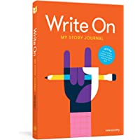 Write On: My Journal: A Creative Writing Journal for Kids