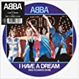 I Have A Dream (Picture Disc)