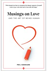 Musings on Love: And The Art of Being Human Kindle Edition