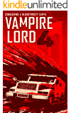 Vampire Lord 4: Conquering a Bloodthirsty Earth