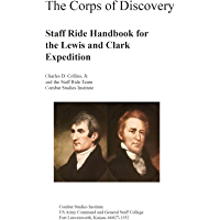 The Corps of Discovery Staff Ride Handbook for the Lewis and Clark Expedition (English Edition)