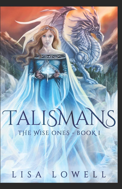 Read Online Talismans (The Wise Ones) (Volume 1) ebook