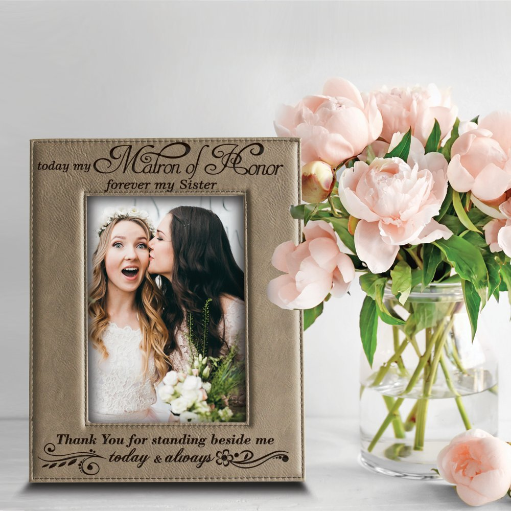 Maid of Honor-Sister 4x 6 Vertical Engraved Leather Picture Frame BELLA BUSTA- Maid of Honor-Sister-Thank You for Standing Beside me Today and Always