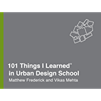 101 Things I Learned® in Urban Design School (English Edition)