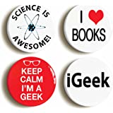 4 x Geek Science Nerd Pins Buttons (Size 1inch Diameter)