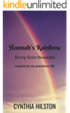 Hannah's Rainbow: Every Color Beautiful