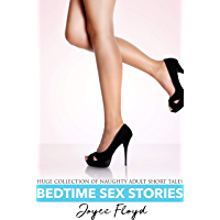 Bedtime Sex Stories - Huge Collection of Naughty Adult Short Tales (English Edition)