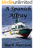 A Spanish Affray (Michael Fernandez #3)
