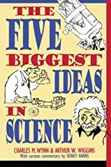 The Five Biggest Ideas in Science (Wiley Popular Science) Paperback