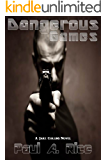 Dangerous Games: A Jake Collins Novel (Jake Collins Novels Book 2)