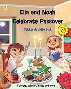 Little Pineapple Passover Activity Book with Sticker Activities: Ella and Noah Celebrate Passover (150+ Stickers with Matching Passover Scenes and Lots More - Coloring, Matching, Counting, Mazes)