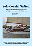 Solo Coastal Sailing: Upgrade your sailing skills to enable single-handed coastal or short off-shore passages