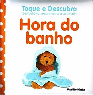Hora do Banho - Coleção Toque e Descubra (Em Portuguese do Brasil)