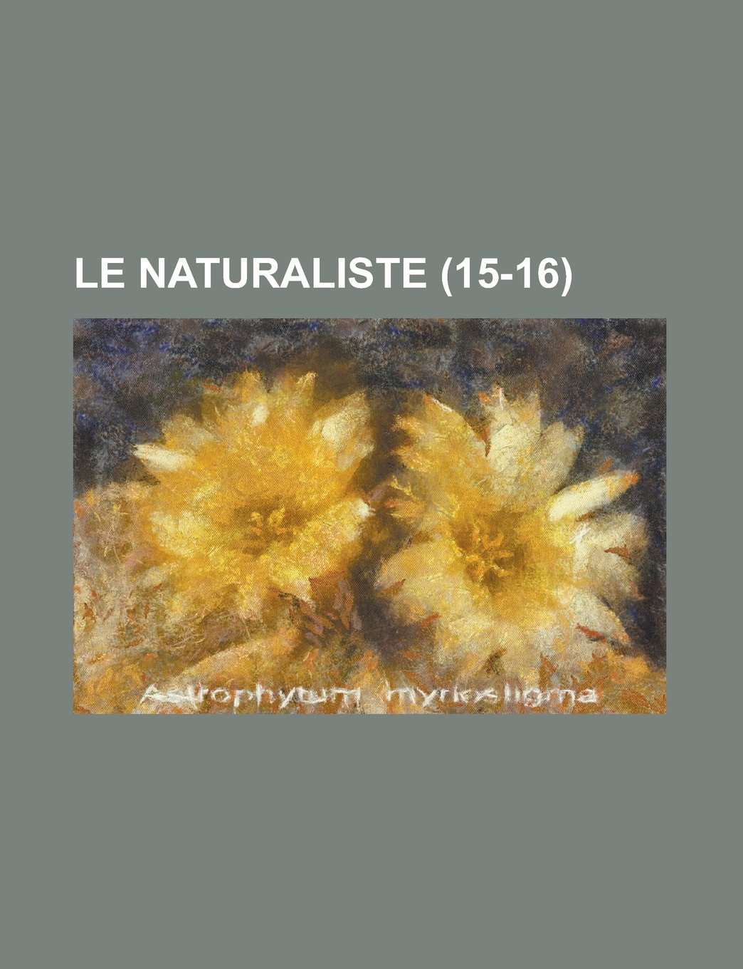 Le Naturaliste (15-16 ) (French Edition) pdf