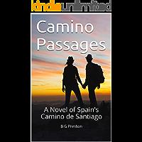 Camino Passages: A Novel of Spain's Camino de Santiago (English Edition)