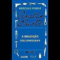 A maldição dos Lemesurier: Um conto de Hercule Poirot