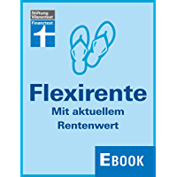 Flexirente: Mit aktuellem Rentenwert