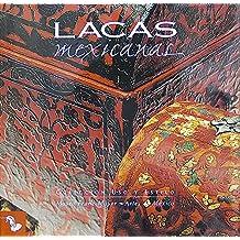 Lacas Mexicanas/ Mexican Lacquerwork