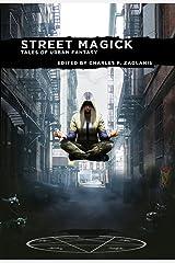 Street Magick: Tales of Urban Fantasy Kindle Edition