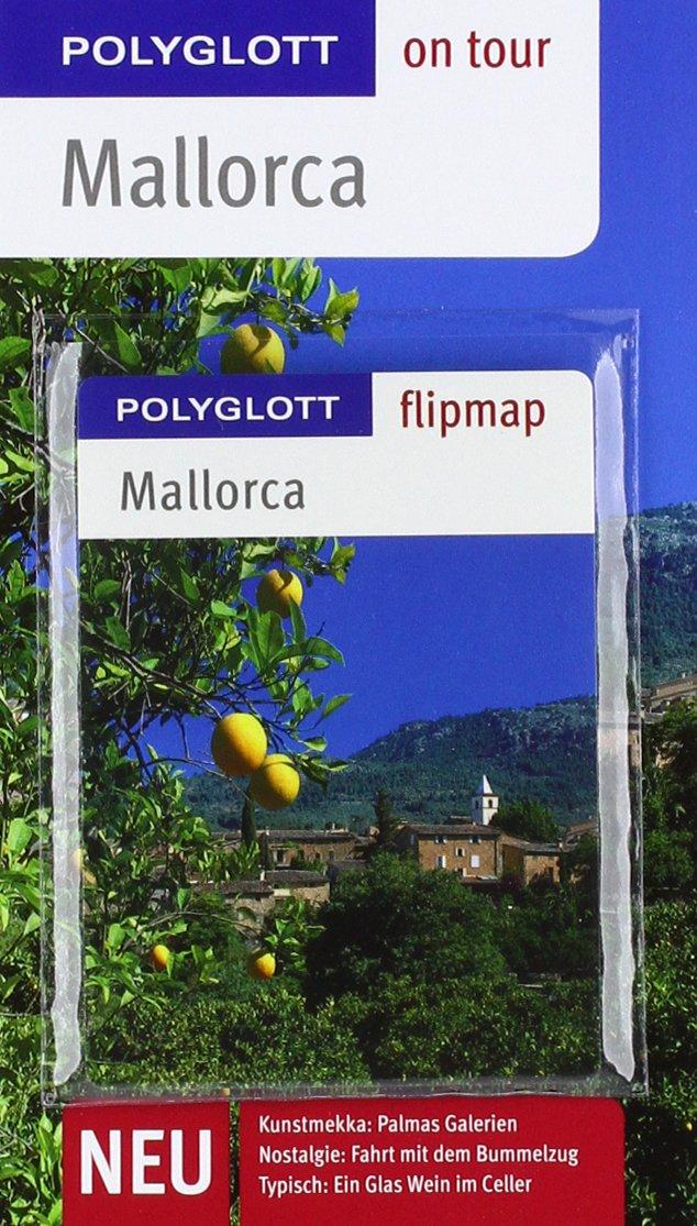 POLYGLOTT on tour Reiseführer Mallorca: Polyglott on tour mit Flipmap