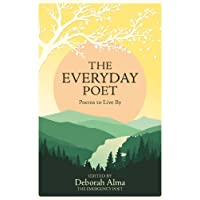 The Everyday Poet: Poems to Live By