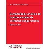 Contabilidad y análisis de cuentas anuales de entidades aseguradoras (Spanish Edition)