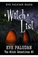Witch List: A Paranormal Mystery Romance Novel (Witch Detectives Book 5) Kindle Edition