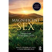 Magnificent Sex: Lessons from Extraordinary Lovers