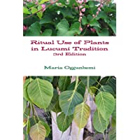 Ritual Use of Plants in Lucumí Tradition 3rd edition