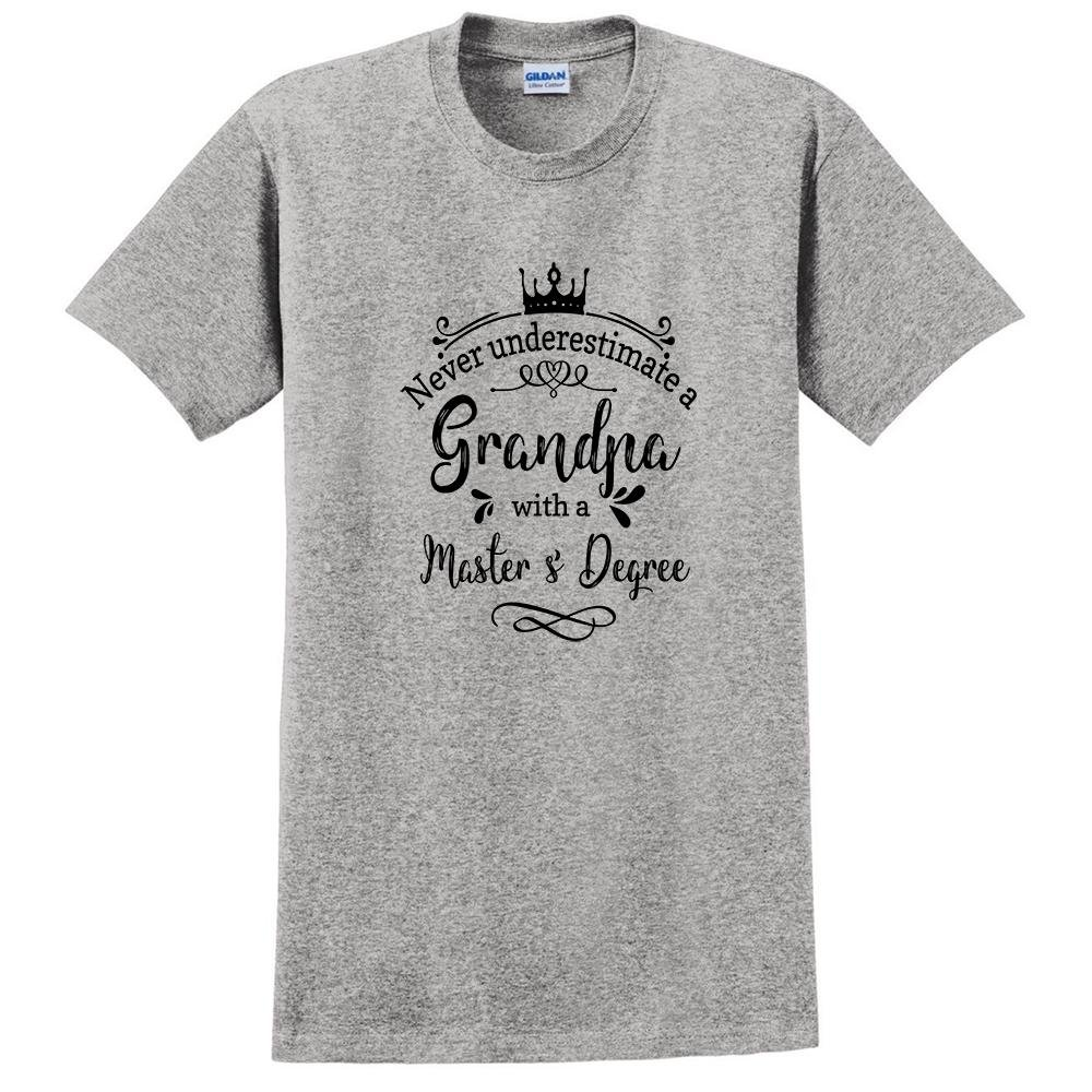 Never Underestimate a Grandpa with a Masters Degree t Shirt