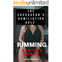 The Cuckquean's Humiliation and Degradation 2: Her first time rimming another woman book cover