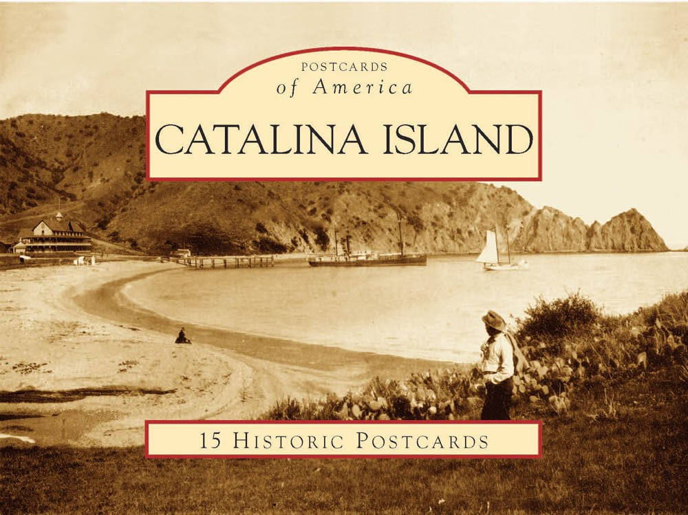 Read Online Catalina Island (Postcards of America) ebook