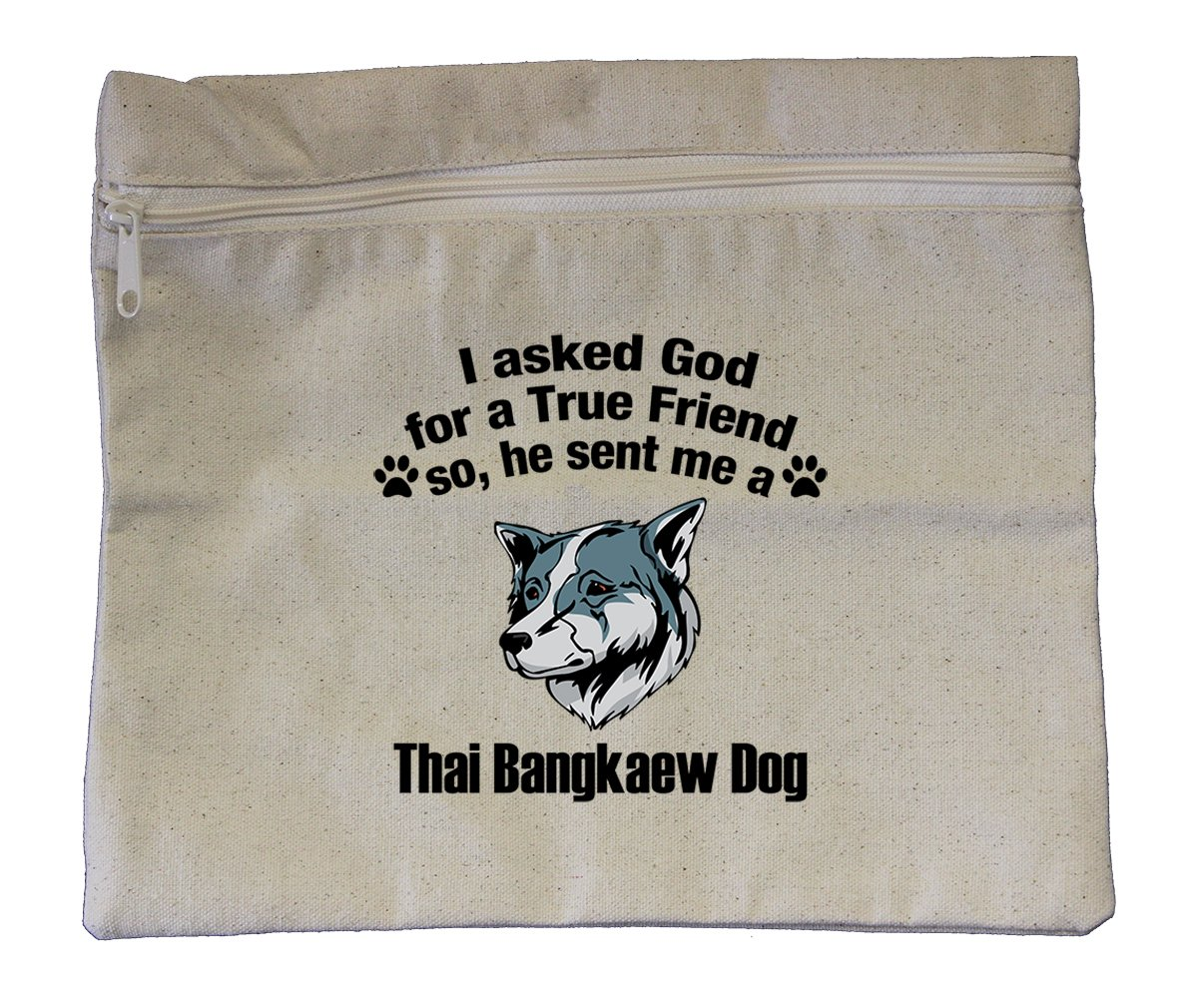 Canvas Zipper Pouch 10''X12'' Asked God Friend Thai Bangkaew Dogdog Style In Print by Style in Print