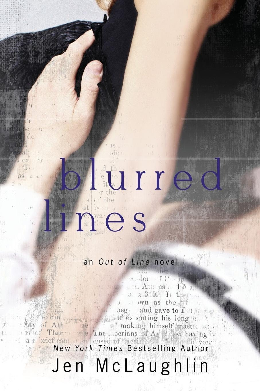 Blurred Lines: Out Of Line #5: Jen Mclaughlin: 9780990781905: Amazon:  Books