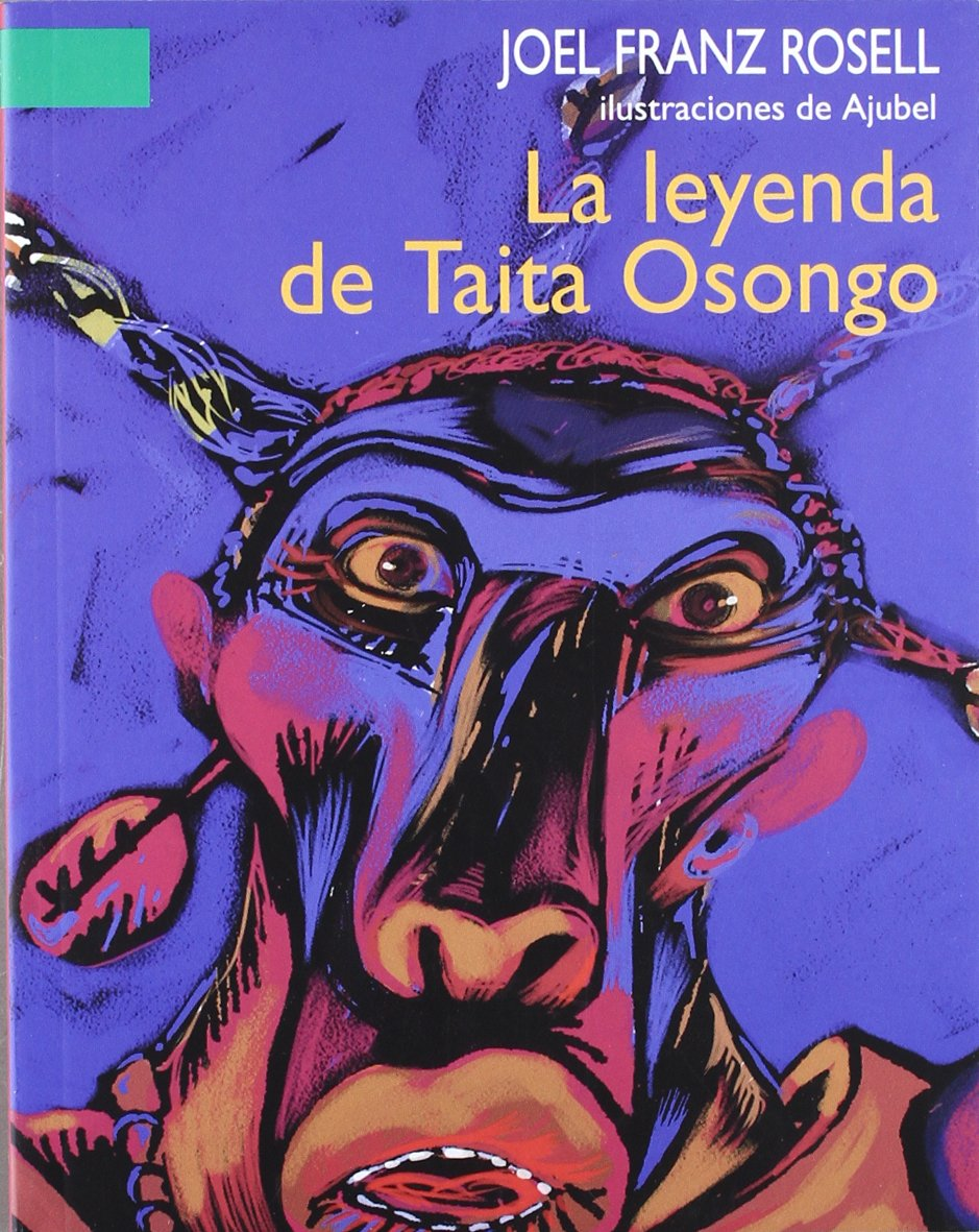 La leyenda de Taita Osongo (A La Orilla Del Viento) (Spanish Edition) PDF